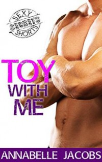 Toy with Me