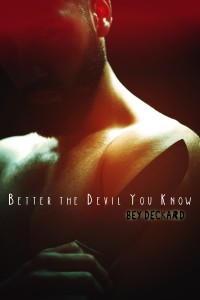 Better the Devil You Know