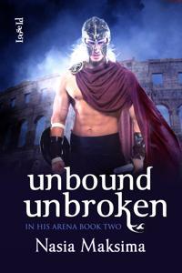 Unbound, Unbroken