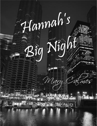 Hannah's Big Night